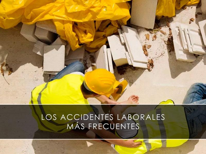 accidentes laborales mas frecuentes
