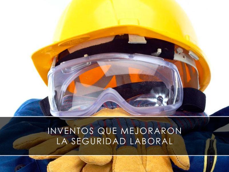 inventos que mejoraron la seguridad laboral