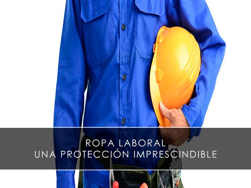 ropa laboral proteccion imprescindible