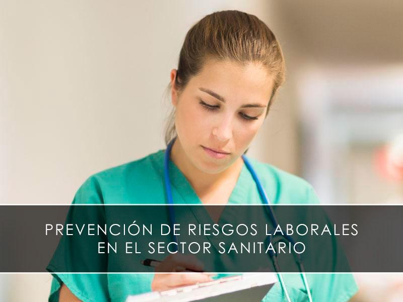 Prevención de riesgos laborales en el sector sanitario