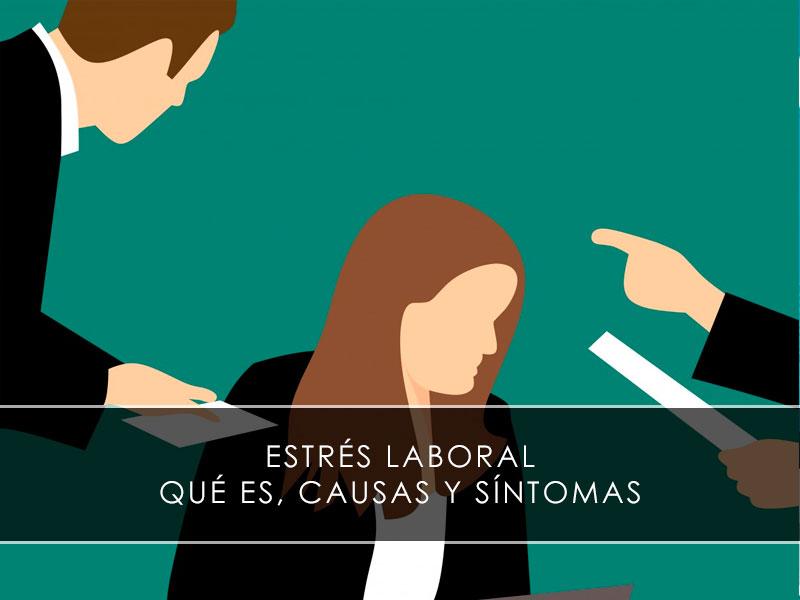 estrés laboral: que es, causas y sintomas con Novages