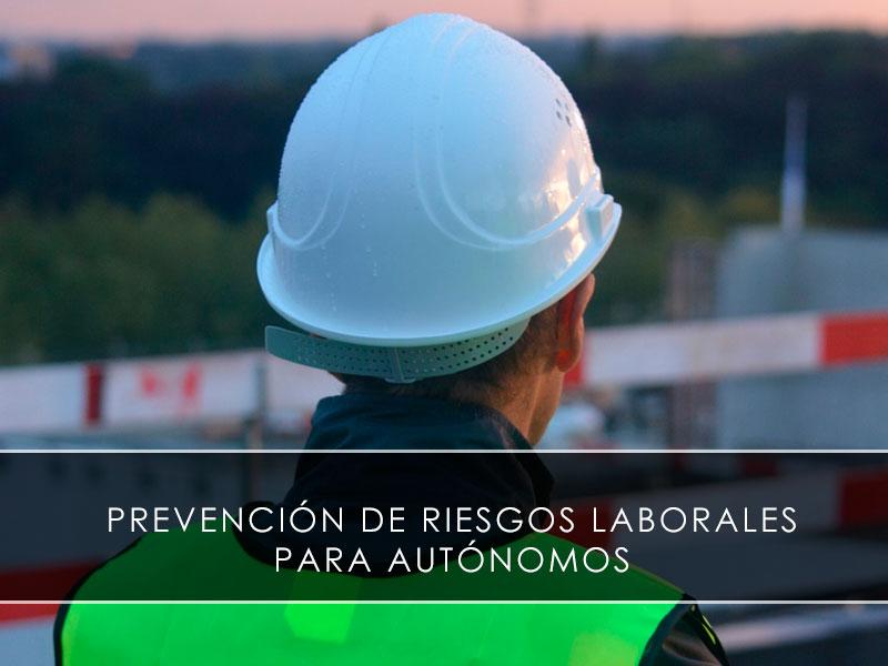 prevención de riesgos laborales para autónomos