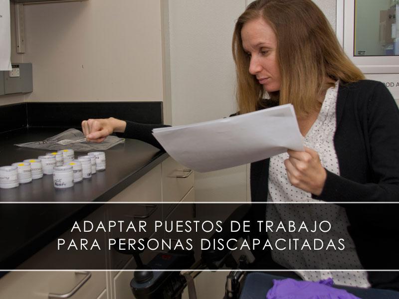 Adaptar puestos de trabajo para personas discapacitadas
