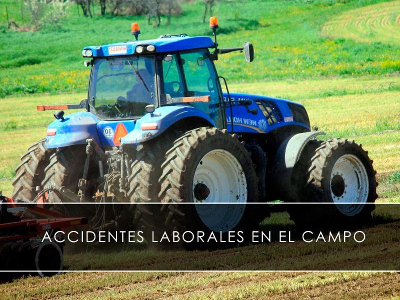 Accidentes laborales en el campo