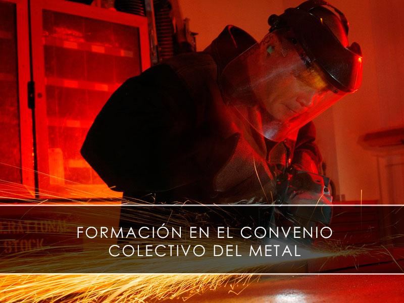 Formación en el Convenio Colectivo del Metal
