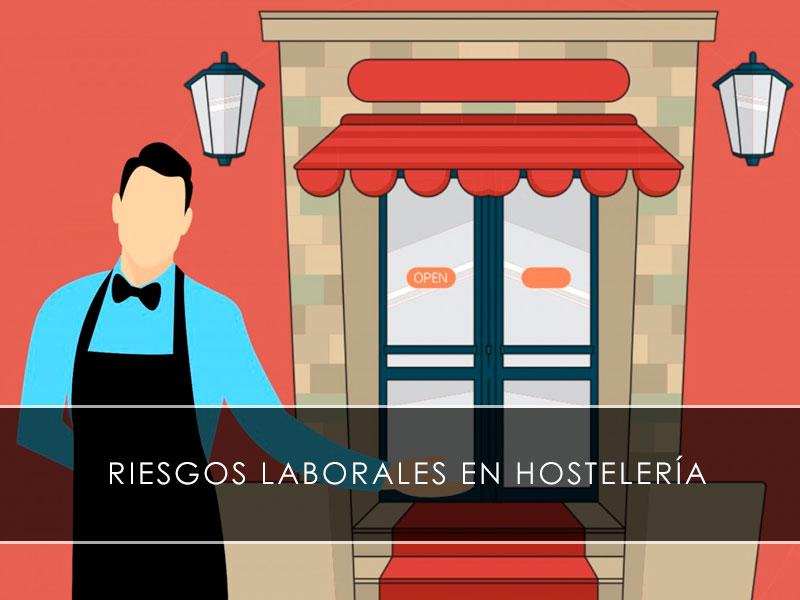riesgos laborales en hostelería