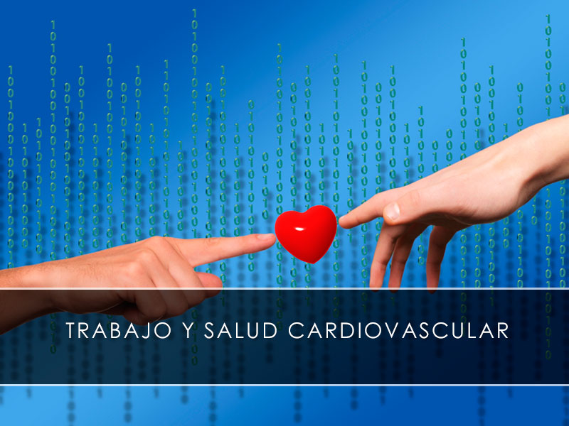 Trabajo y salud cardiovascular