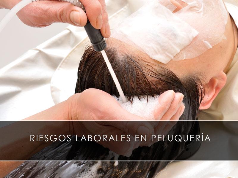 riesgos laborales en peluquería