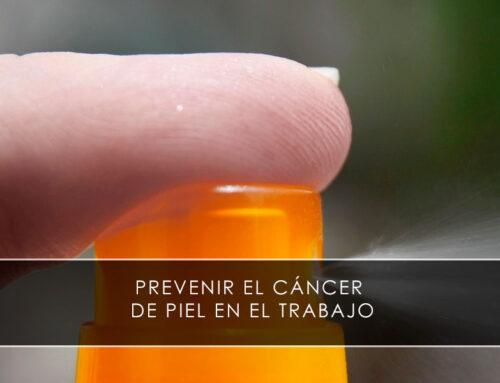 Prevenir el cáncer de piel en el trabajo