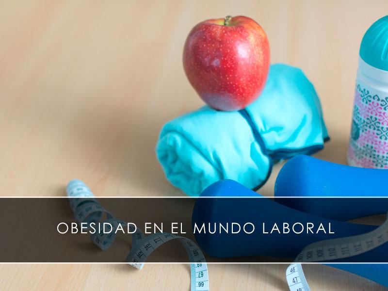 Obesidad en el mundo laboral