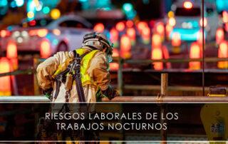 riesgos laborales de los trabajos nocturnos