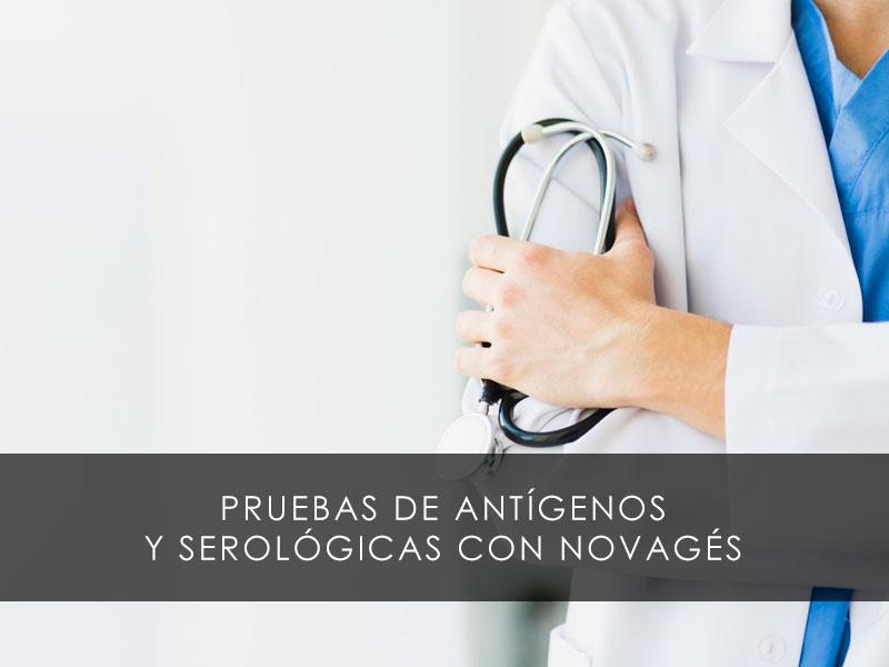 Pruebas de antígenos y serológicas con Novagés