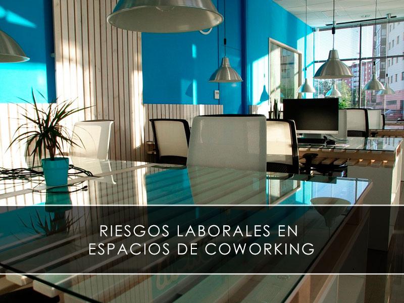 Riesgos laborales en espacios de coworking