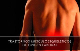 Trastornos musculoesqueléticos de origen laboral Trastornos musculoesqueléticos de origen laboral Noticias Trastornos musculoesqueléticos de origen laboral