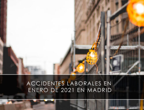 Accidentes laborales en enero de 2021 en Madrid