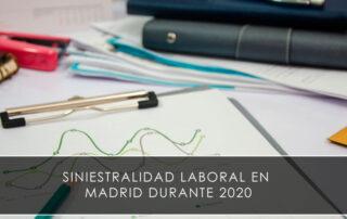 Siniestralidad laboral en Madrid durante 2020 - Novagés