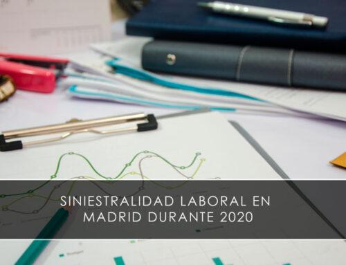 Siniestralidad laboral en Madrid durante 2020