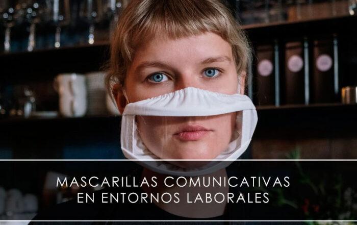 Mascarillas comunicativas en entornos laborales