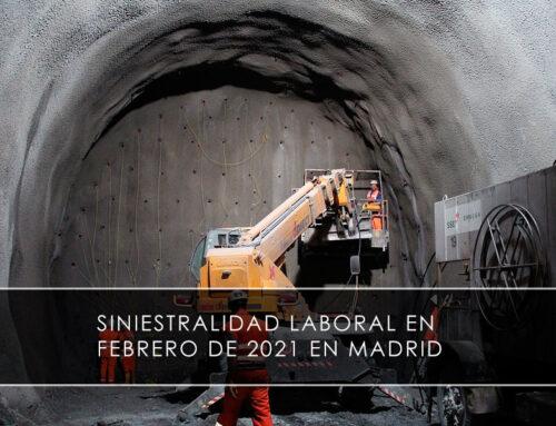 Siniestralidad laboral en febrero de 2021 en Madrid