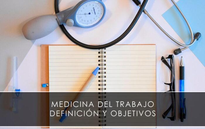 Medicina del trabajo, definición y objetivos - Novagés