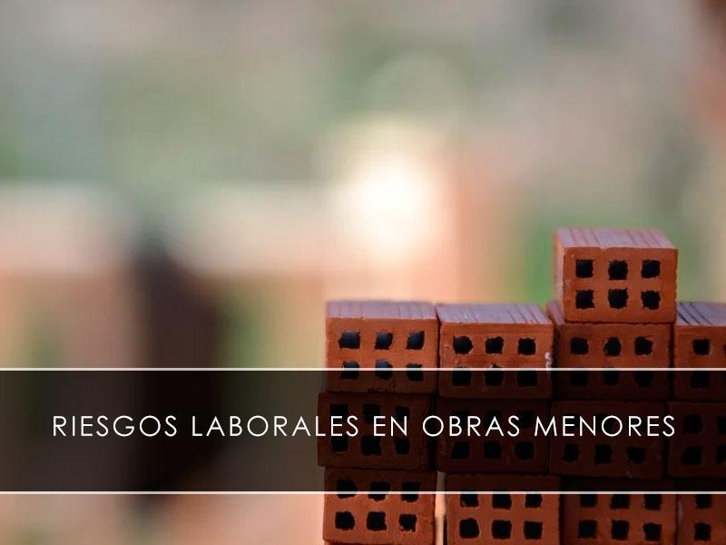Riesgos laborales en obras menores - Novagés