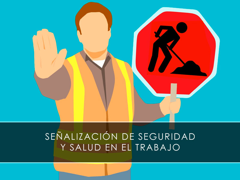 Señalización de seguridad y salud en el trabajo - Novagés
