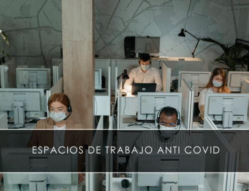 Espacios de trabajo anti COVID