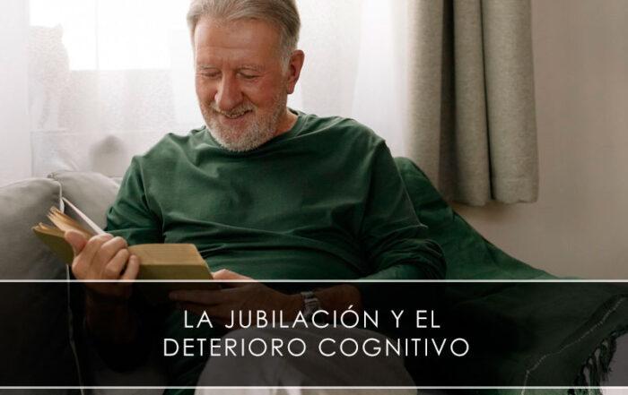 La jubilación y el deterioro cognitivo - Novagés
